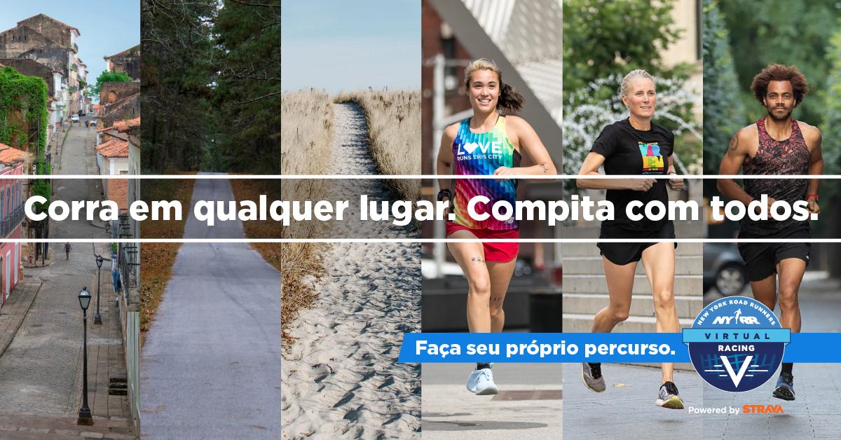 """Images of runners with text overlaid: """"Corra em qualquer lugar. Compita com todos."""""""